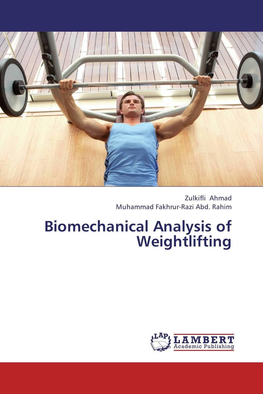 Biomechanical Analysis of Weightlifting