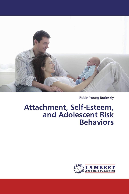 Attachment, Self-Esteem, and Adolescent Risk Behaviors self esteem deficit suicidal tendencies and social support