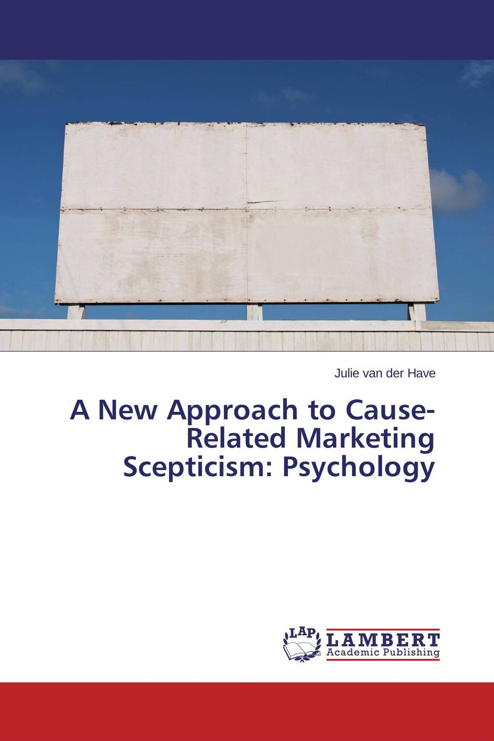 A New Approach to Cause-Related Marketing Scepticism: Psychology