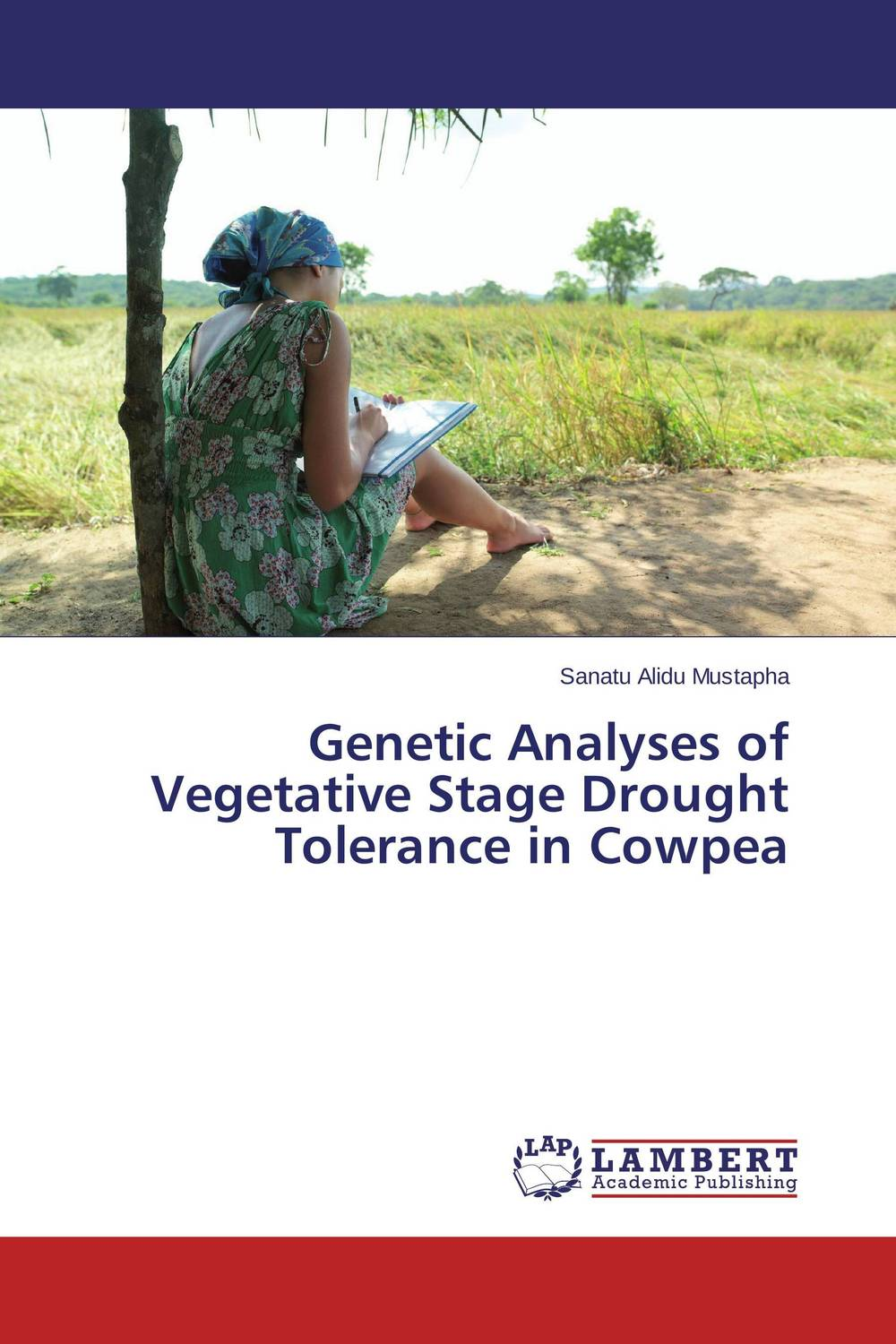 Genetic Analyses of Vegetative Stage Drought Tolerance in Cowpea breeding for improvement of water stress tolerance in bread wheat