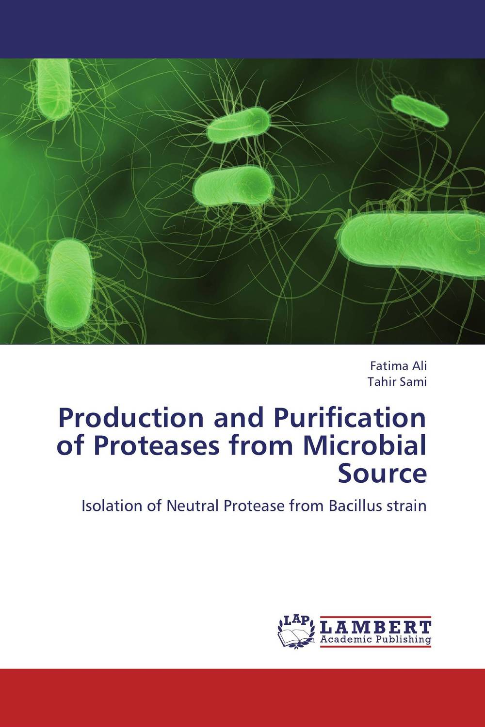 Production and Purification of Proteases from Microbial Source production and purification of laccase from white rot fungi