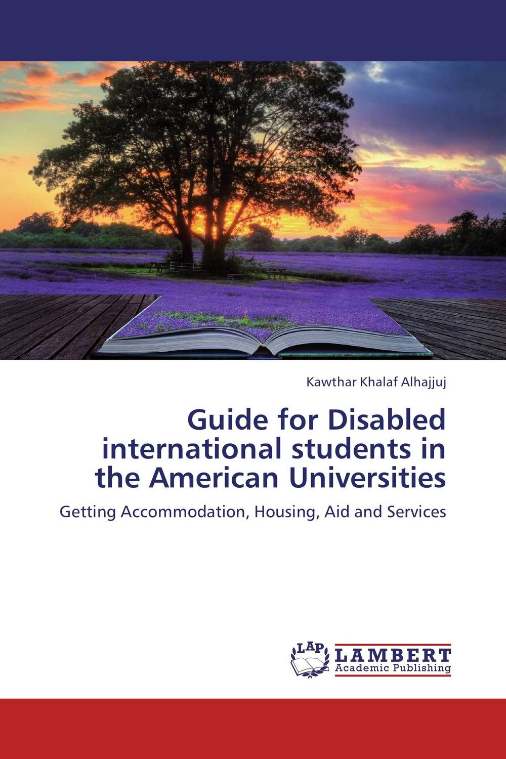 Guide for Disabled international students in the American Universities the international family guide to us university admissions