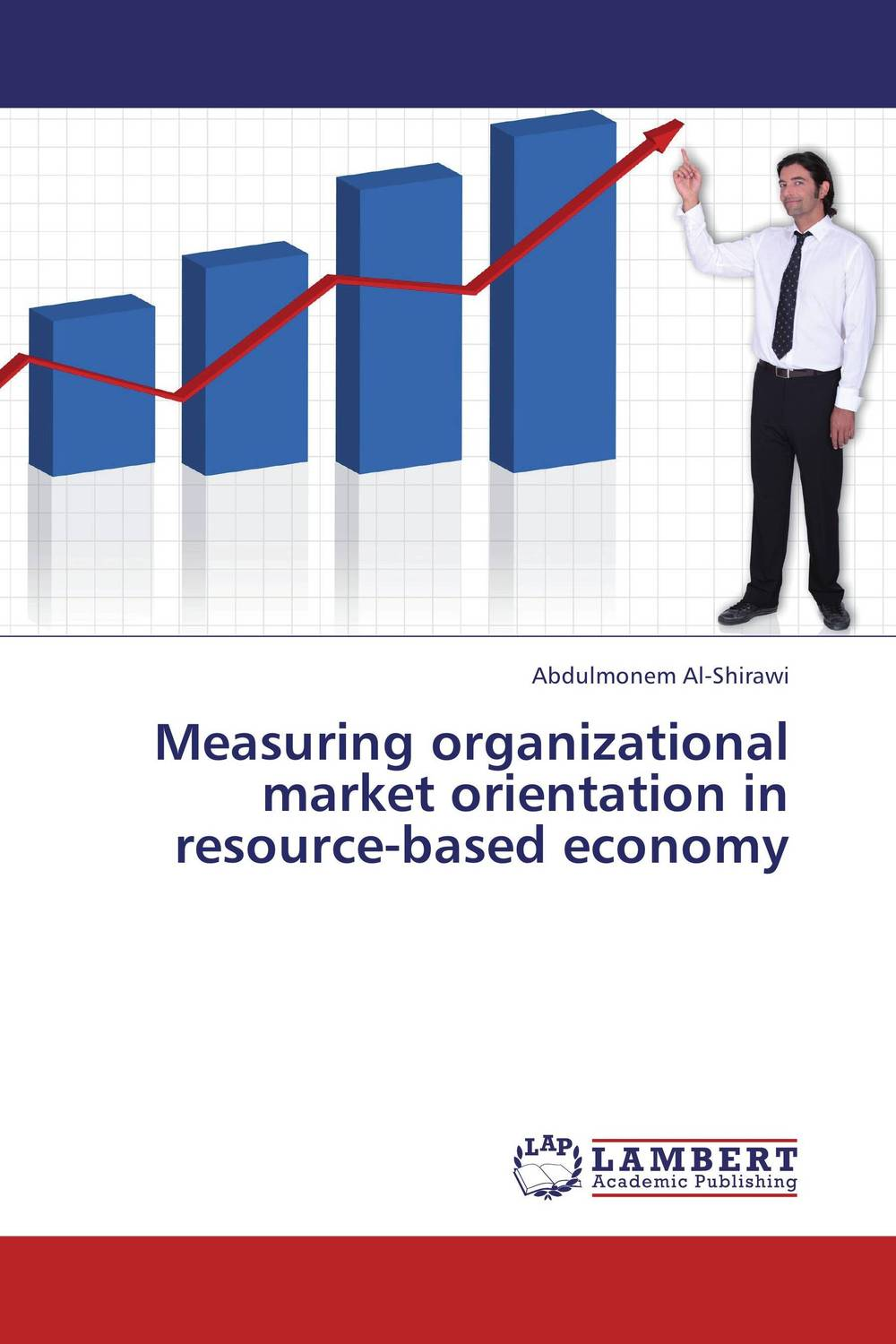 Measuring organizational market orientation in resource-based economy customer orientation as a basis for corporate growth