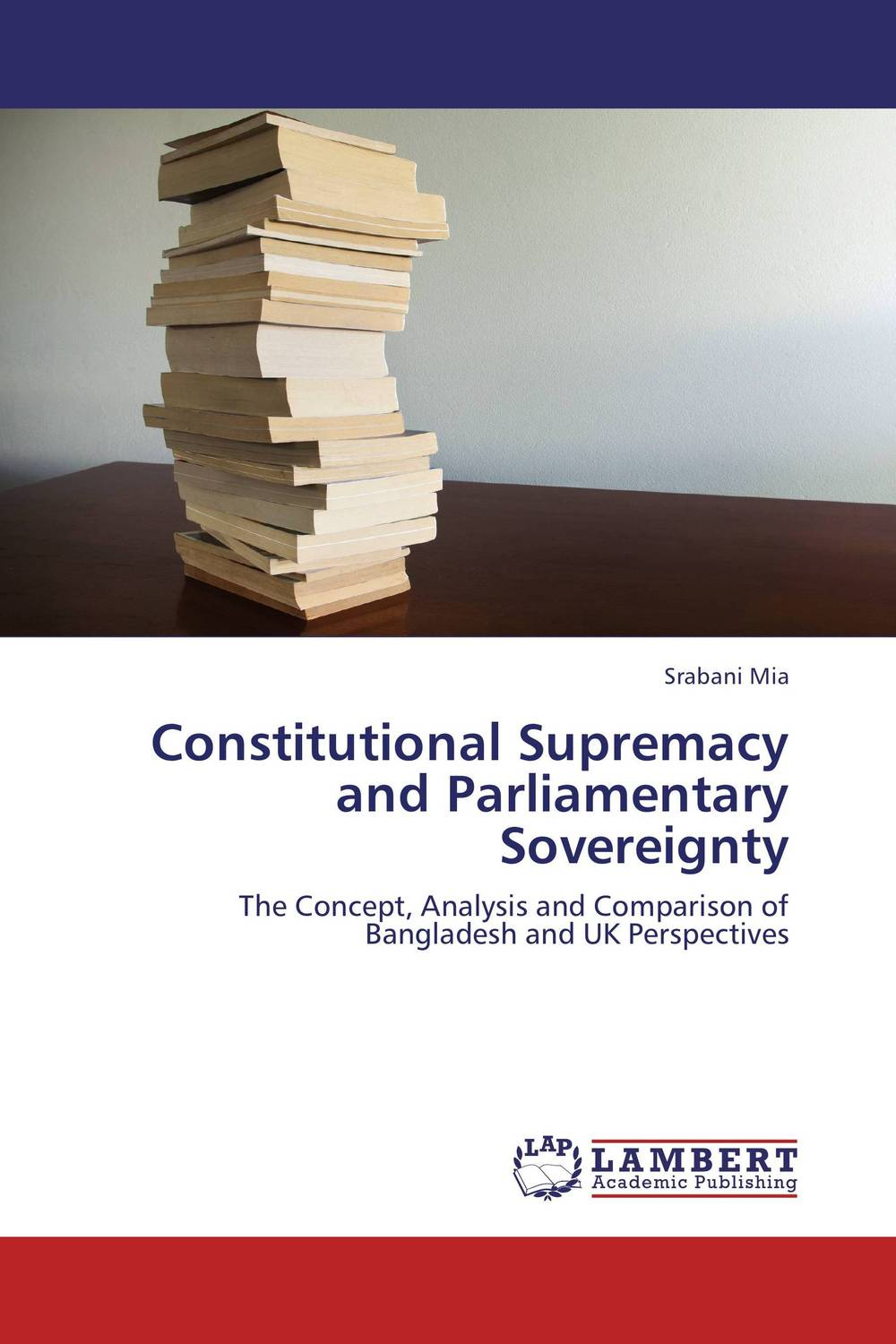 Constitutional Supremacy and Parliamentary Sovereignty david m o brien constitutional law and politics 6e v 2