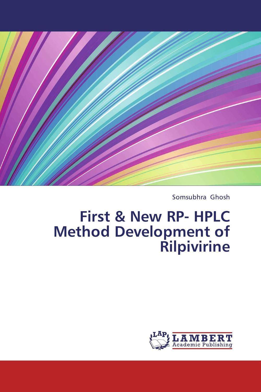 First & New RP- HPLC Method Development of Rilpivirine raja abhilash punagoti and venkateshwar rao jupally introduction to analytical method development and validation