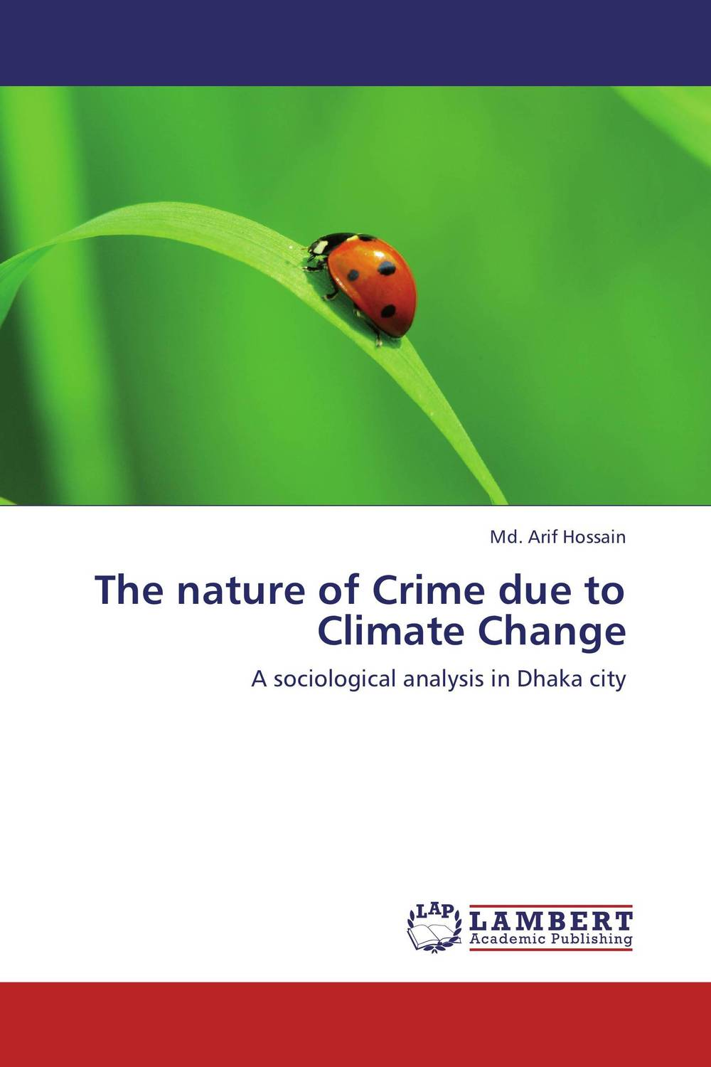 The nature of Crime due to Climate Change david pottruck s stacking the deck how to lead breakthrough change against any odds
