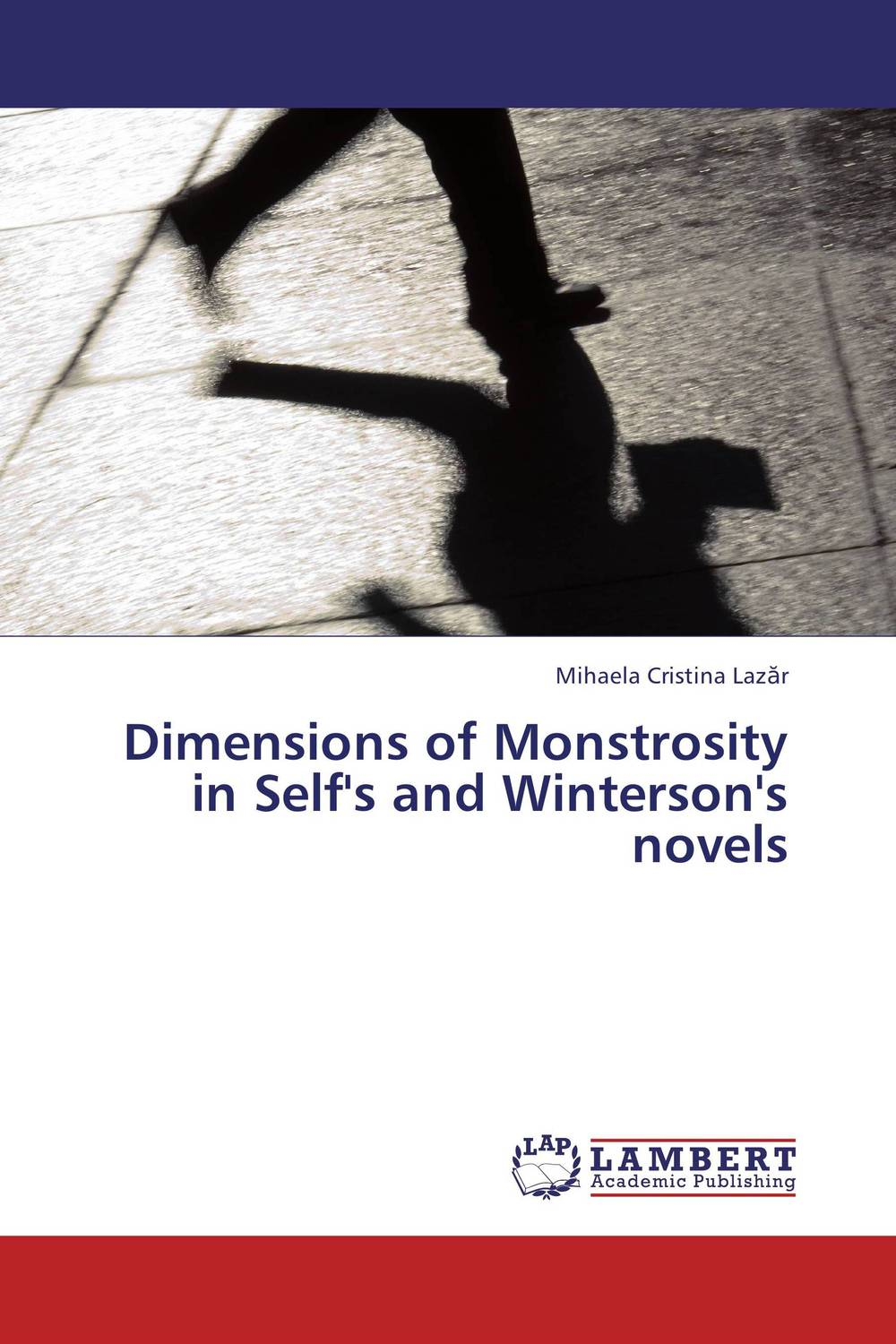 Dimensions of Monstrosity in Self's and Winterson's novels winterson jeanette the daylight gate