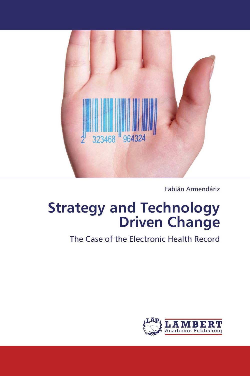 Strategy and Technology Driven Change driven to distraction