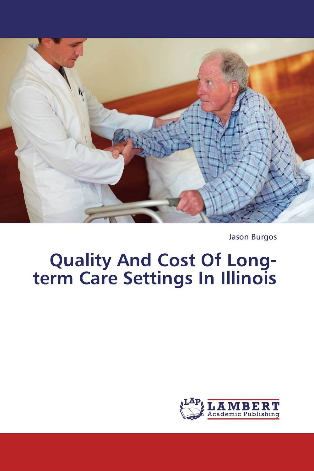 Quality And Cost Of Long-term Care Settings In Illinois psychiatric consultation in long term care