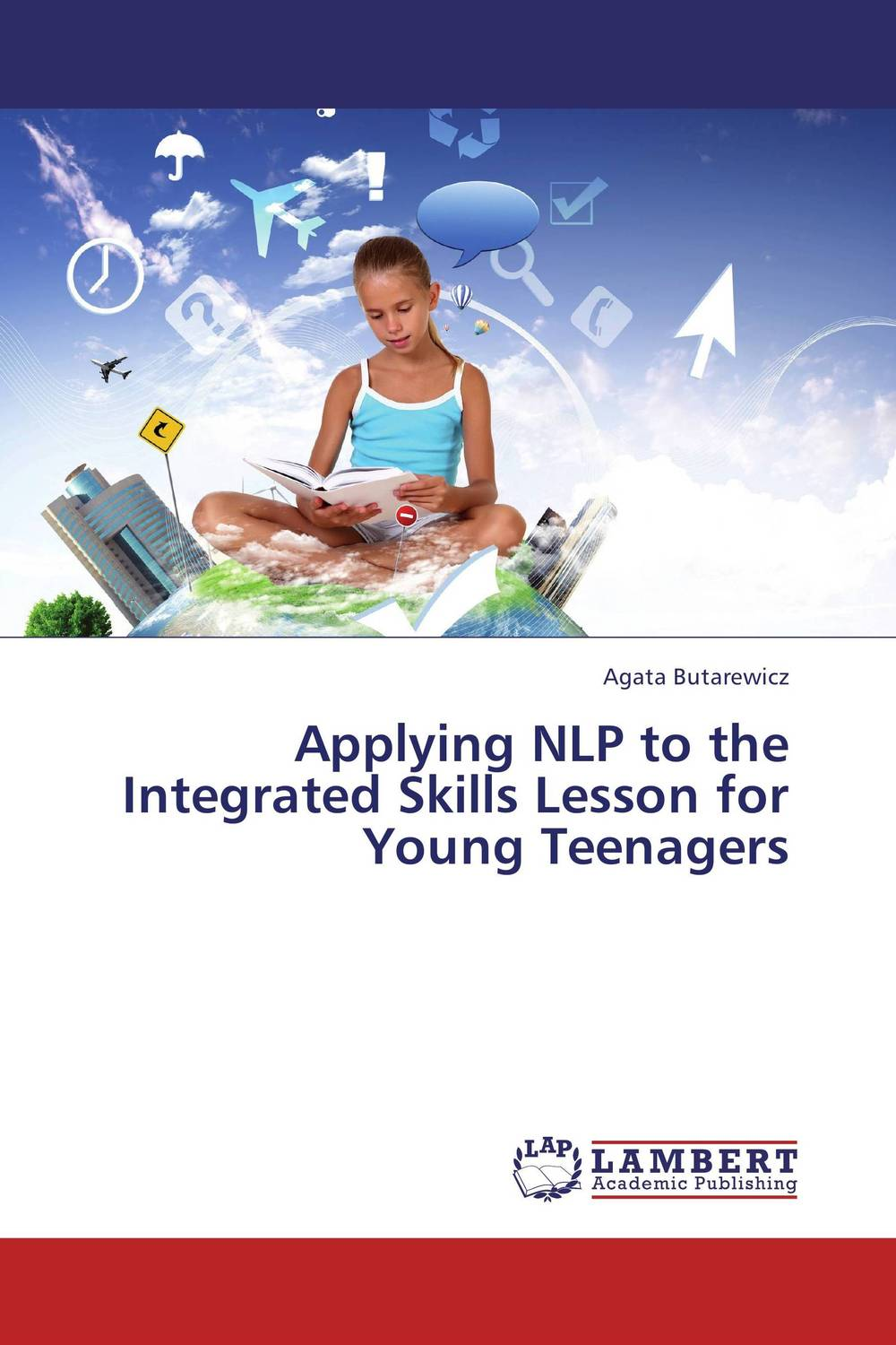 Applying NLP to the Integrated Skills Lesson for Young Teenagers integrated approach to teaching of english
