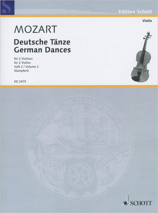 Wolfgang Amadeus Mozart Wolfgang Amadeus Mozart: German Dances for 2 Violins: Volume 2