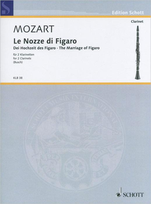 Wolfgang Amadeus Mozart Wolfgang Amadeus Mozart: Le Nozze di Figaro for 2 Clarinets mark albrecht wolfgang amadeus mozart die zauberflote blu ray