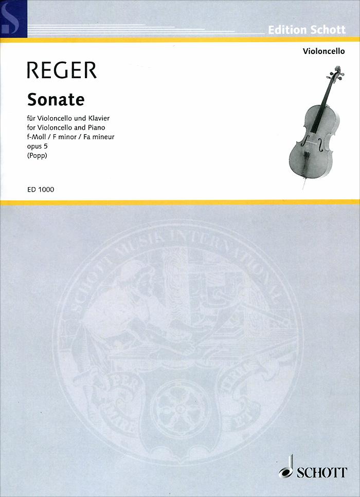 Max Reger: Sonate f-Moll fur violoncello und klavier: Opus 5. Max Reger
