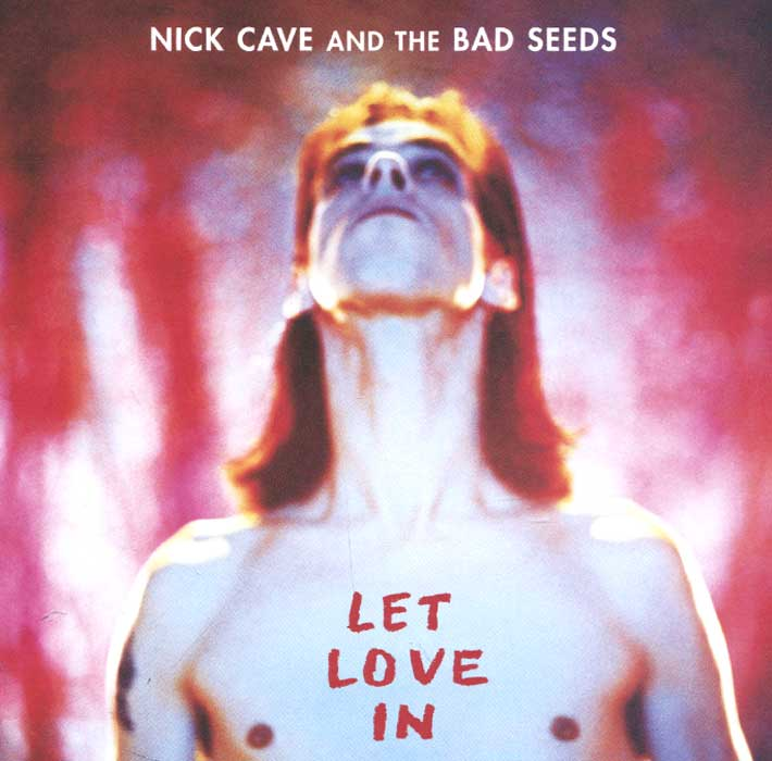 Ник Кейв,The Bad Seeds Nick Cave And The Bad Seeds. Let Love In ник кейв maximum nick cave the unauthorised biography of nick cave