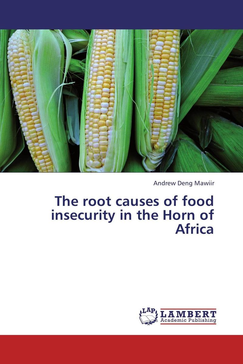 The root causes of food insecurity in the Horn of Africa arcade ndoricimpa inflation output growth and their uncertainties in south africa empirical evidence from an asymmetric multivariate garch m model