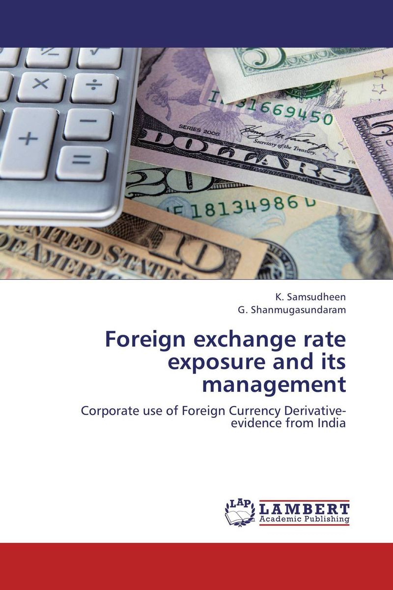 Foreign exchange rate exposure and its management andreas r prindl foreign exchange risk