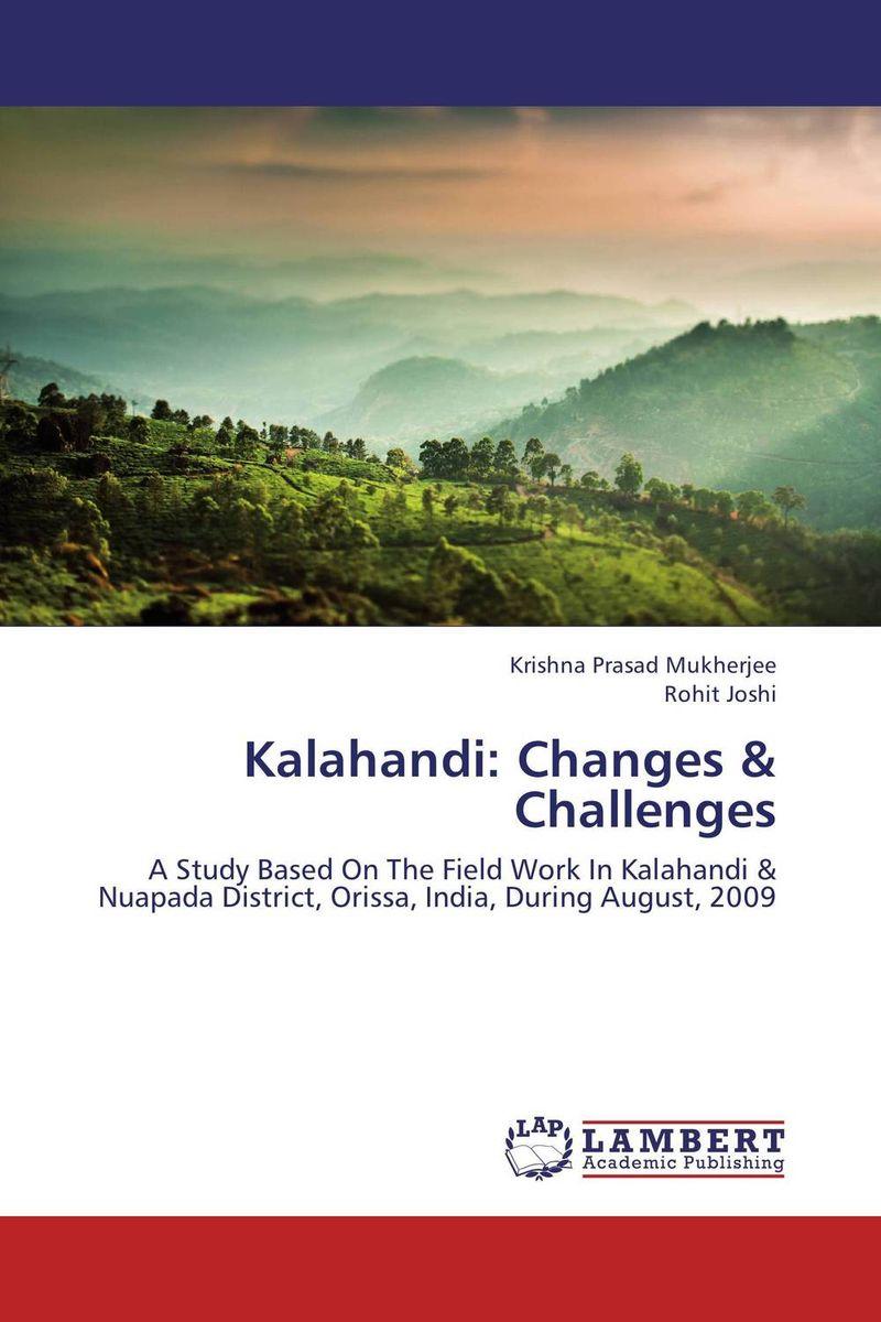 Kalahandi: Changes & Challenges abhaya kumar naik socio economic impact of industrialisation