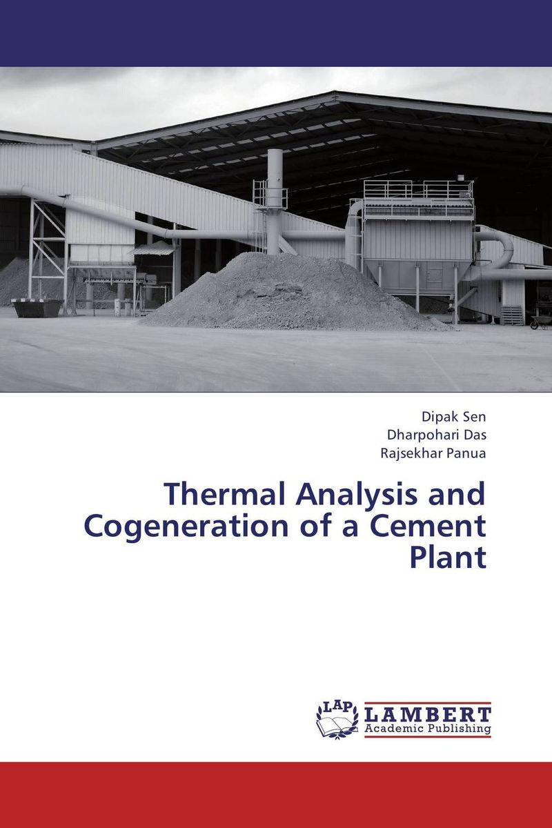 Thermal Analysis and Cogeneration of a Cement Plant waste heat recovery and energy conservation of arl distillation unit