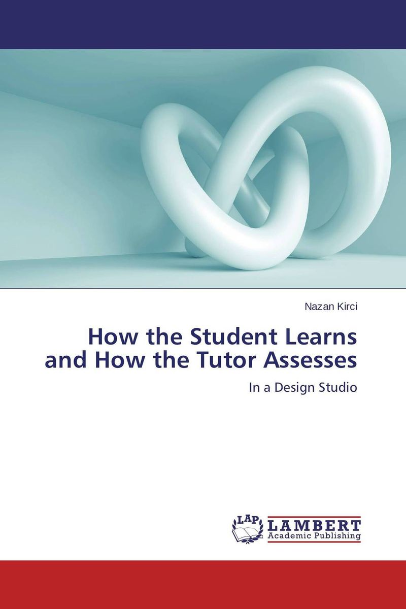 How the Student Learns and How the Tutor Assesses deborah meier differentiated assessment how to assess the learning potential of every student grades 6 12