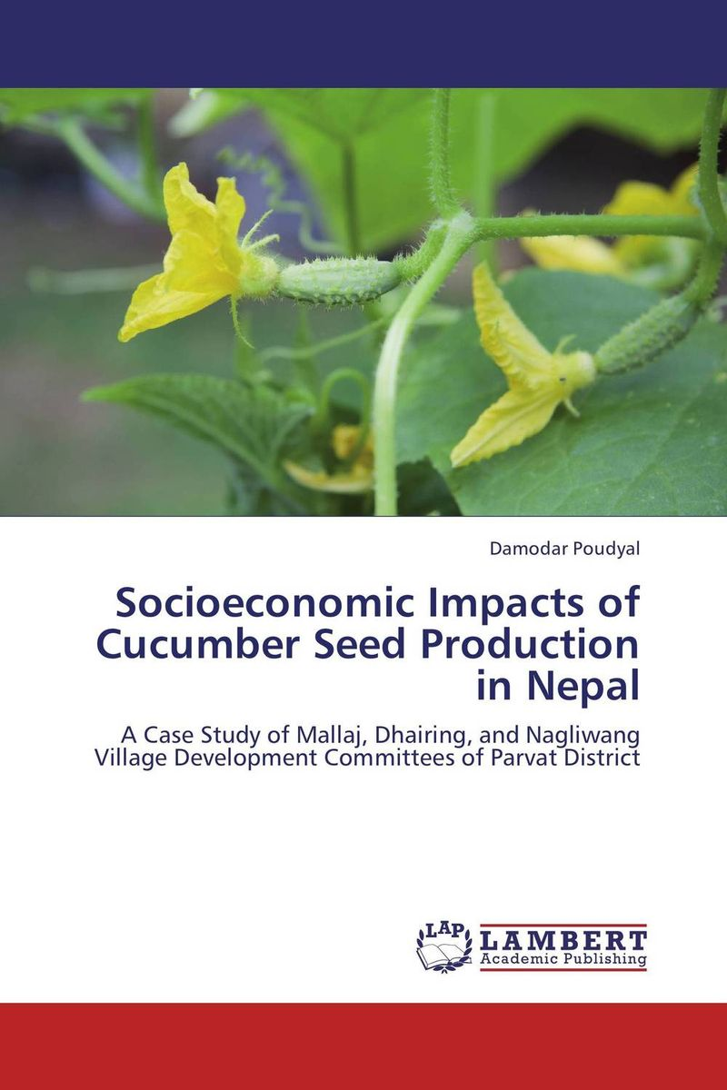 Socioeconomic Impacts of Cucumber Seed Production in Nepal economics of milk production in nepal