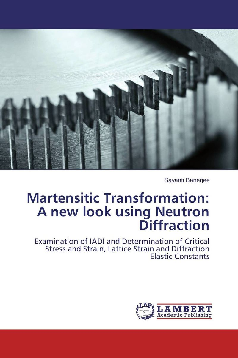 Martensitic Transformation: A new look using Neutron Diffraction handbook of the exhibition of napier relics and of books instruments and devices for facilitating calculation