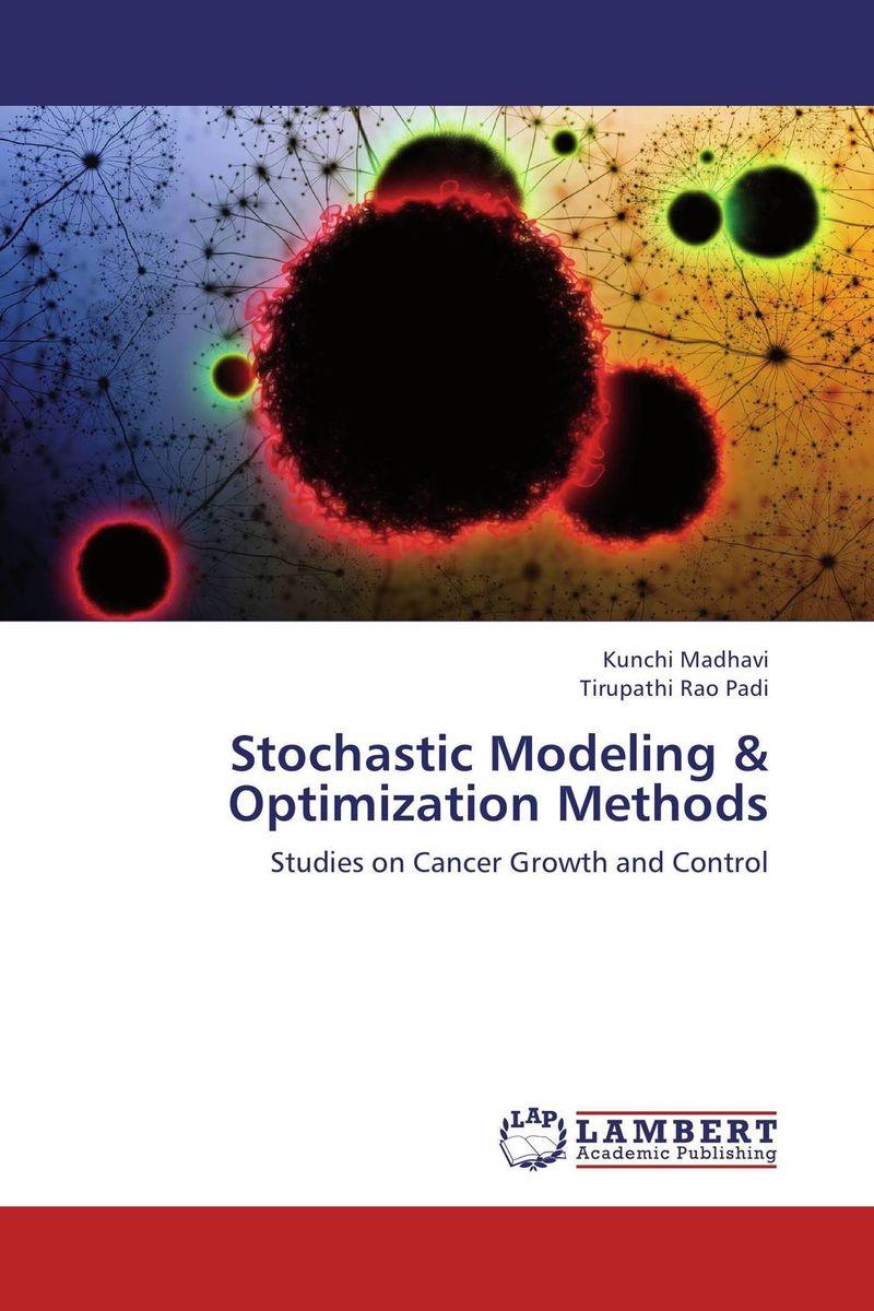 Stochastic Modeling & Optimization Methods optimization modeling and mathematical analysis