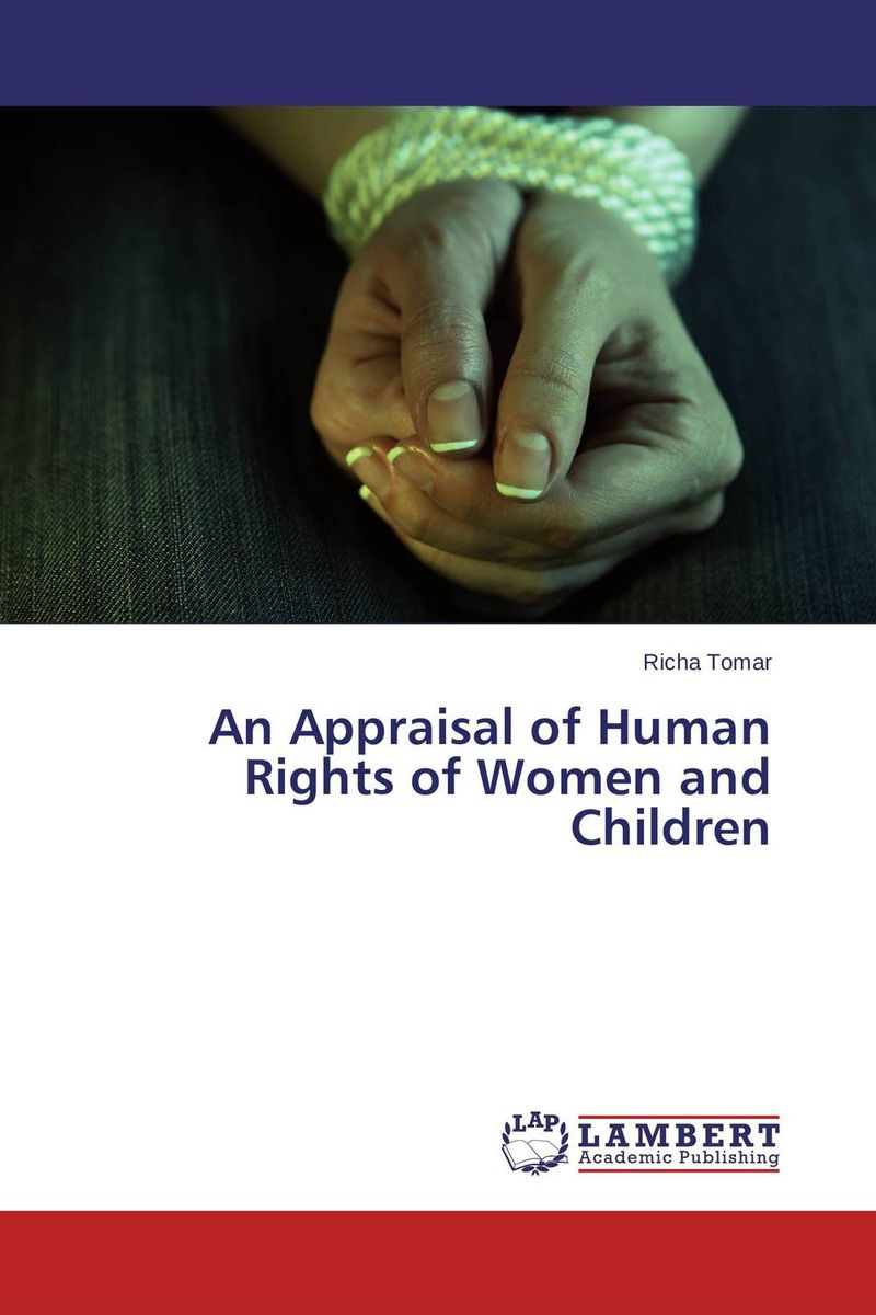 An Appraisal of Human Rights of Women and Children marital rape as a violation of the fundamental human rights of women