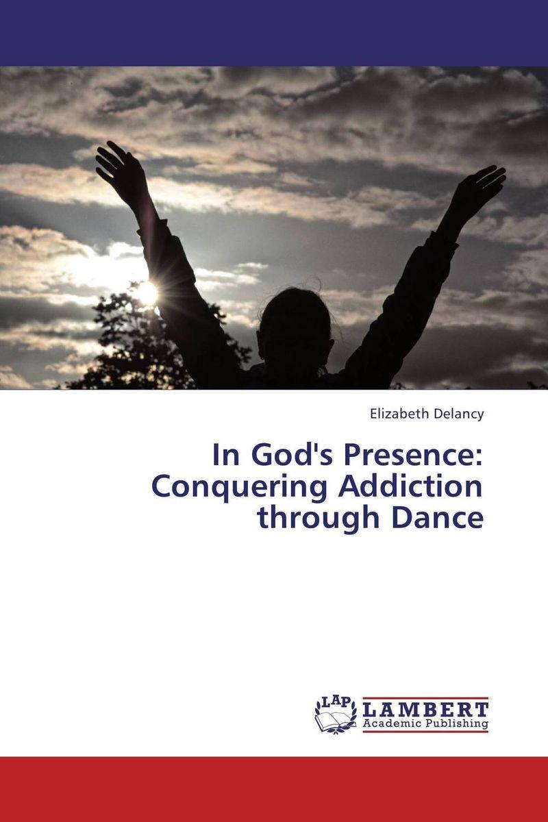 купить In God's Presence:  Conquering Addiction through Dance недорого