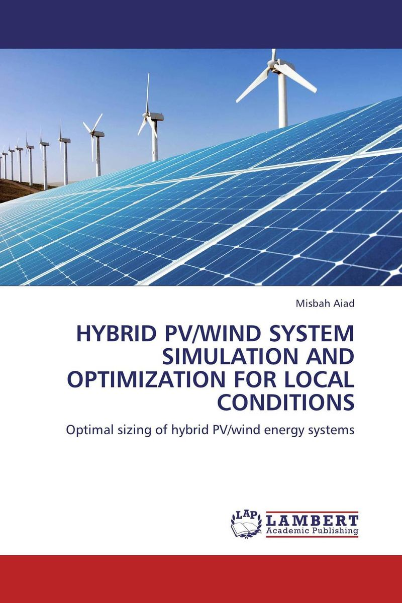 Hybrid PV/wind system simulation and optimization for local conditions