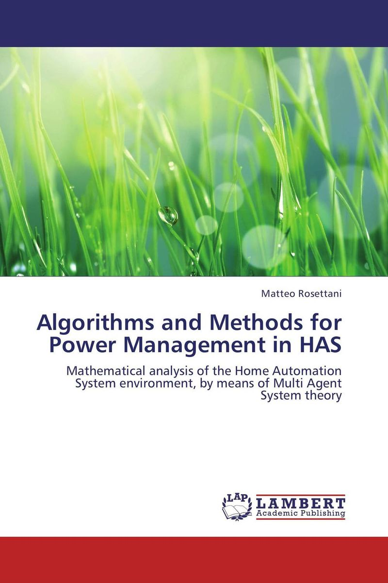 Algorithms and Methods for Power Management in HAS belousov a security features of banknotes and other documents methods of authentication manual денежные билеты бланки ценных бумаг и документов
