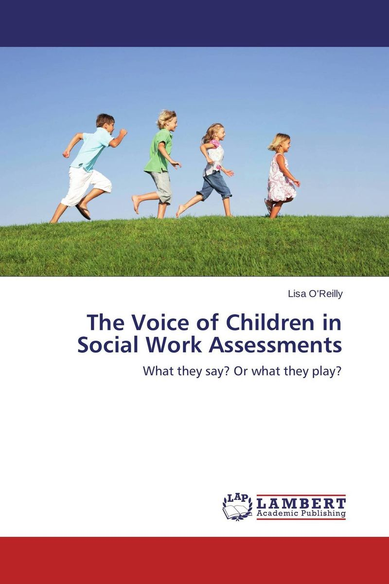 The Voice of Children in Social Work Assessments marvin tolentino and angelo dullas subjective well being and farming experiences of filipino children