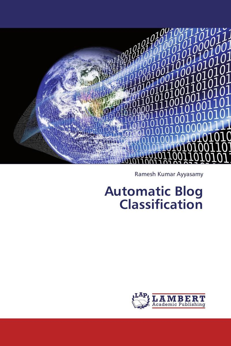 Automatic Blog Classification clustering information entities based on statistical methods