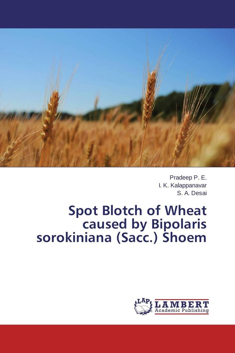 Spot Blotch of Wheat caused by Bipolaris sorokiniana (Sacc.) Shoem