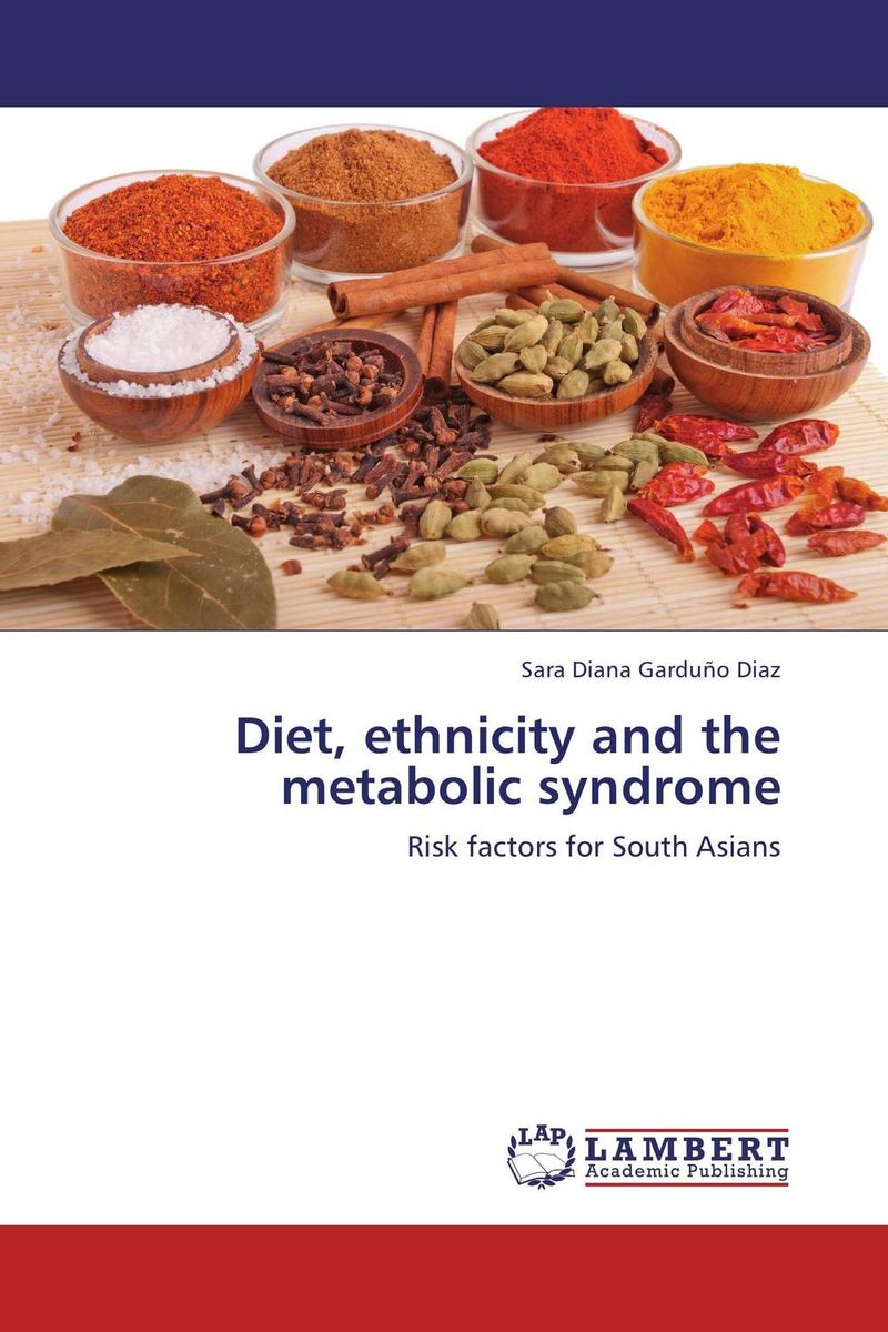 Diet, ethnicity and the metabolic syndrome beyond diet – the 28–day metabolic breakthrough plan