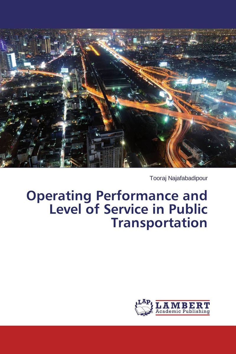Operating Performance and Level of Service in Public Transportation david parmenter key performance indicators