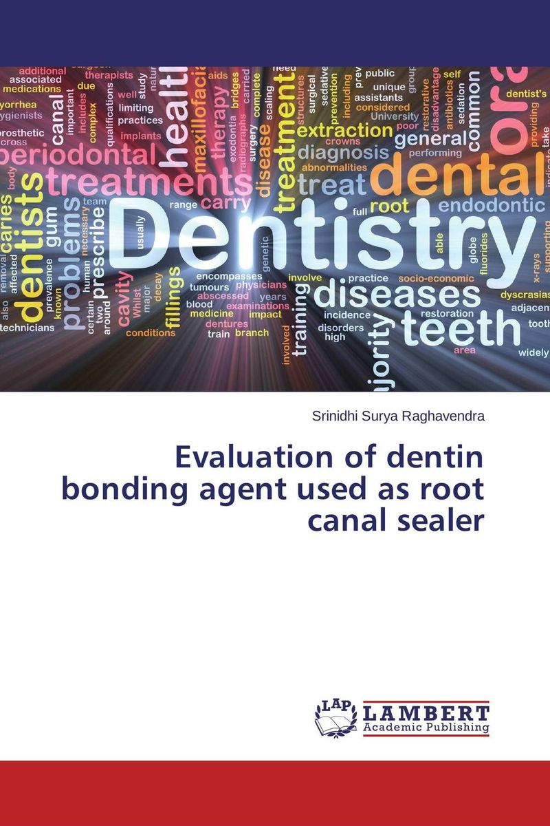 Evaluation of dentin bonding agent used as root canal sealer gutta percha as root canal obturating material