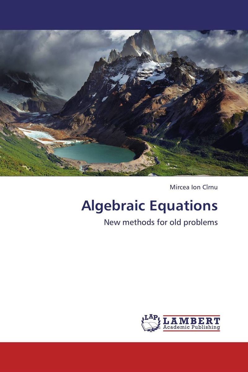 Algebraic Equations mircea ion cirnu algebraic equations