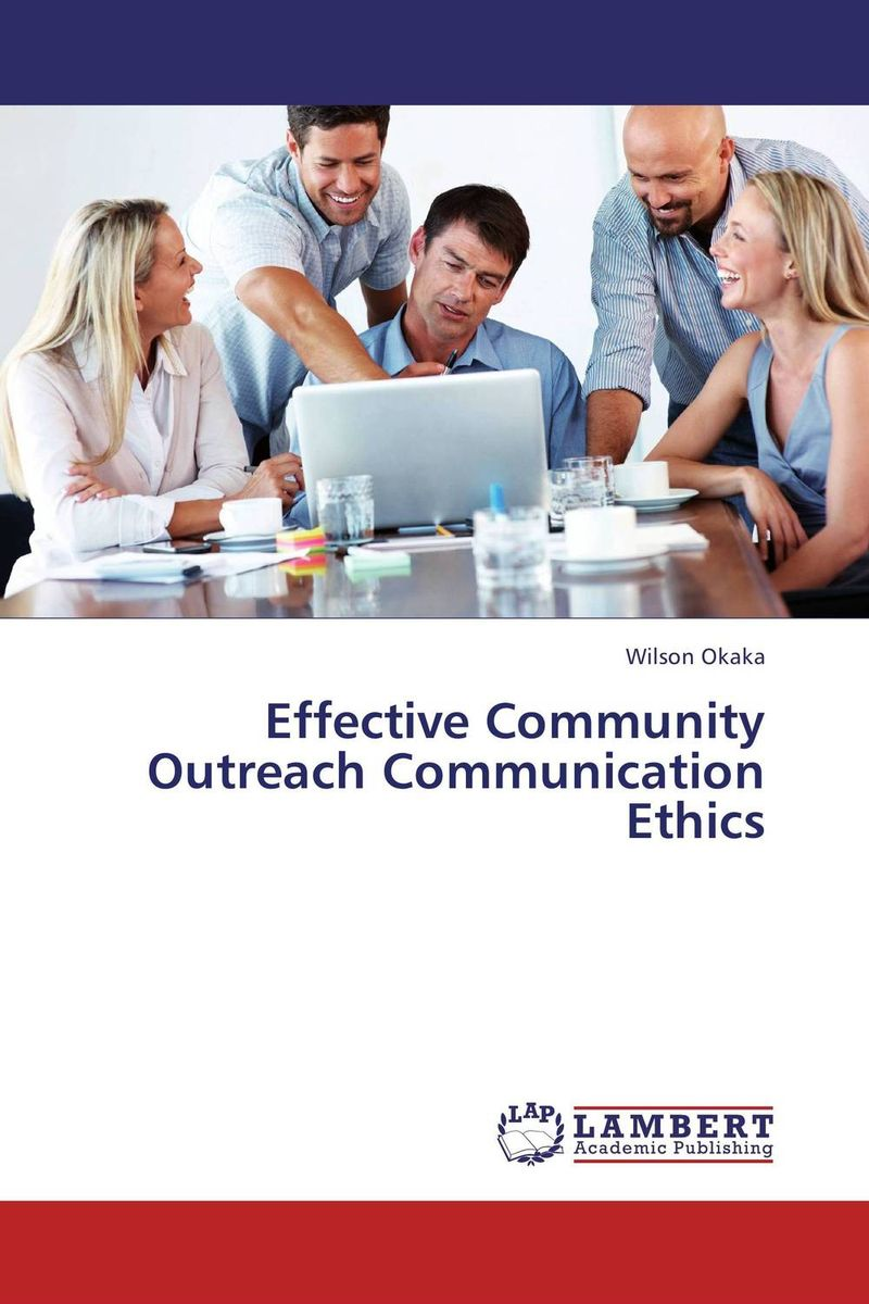 Effective Community Outreach Communication Ethics a cross cultural view of communication objectives in chinese schools