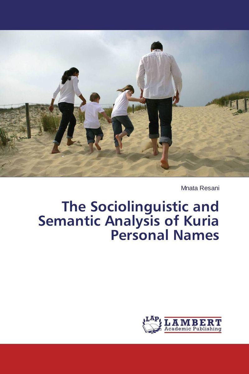 The Sociolinguistic and Semantic Analysis of Kuria Personal Names a cat a hat and a piece of string