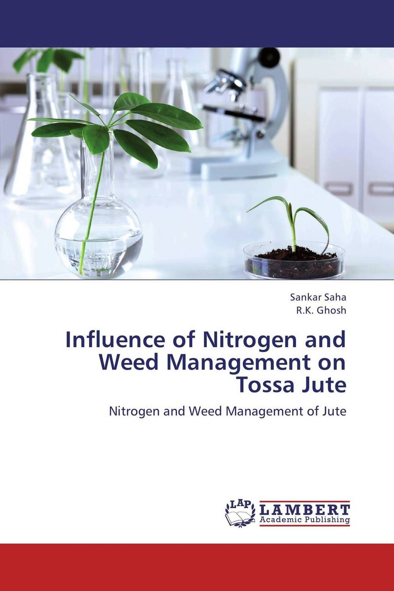 Influence of Nitrogen and Weed Management on Tossa Jute gbasouzor austin ikechukwu and atanmo philip n properties of bamboo influence of volume fraction and fibre length