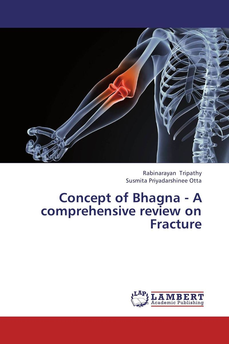 Concept of Bhagna - A comprehensive review on Fracture affair of state an