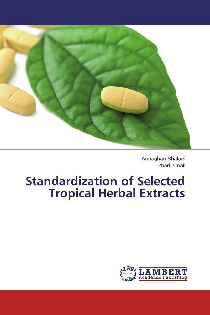 Standardization of Selected Tropical Herbal Extracts