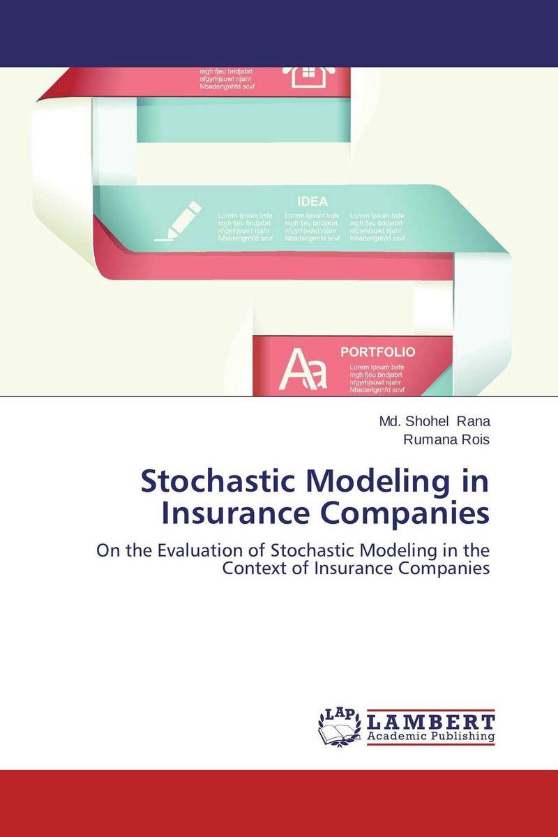 Stochastic Modeling in Insurance Companies kunchi madhavi and tirupathi rao padi stochastic modeling