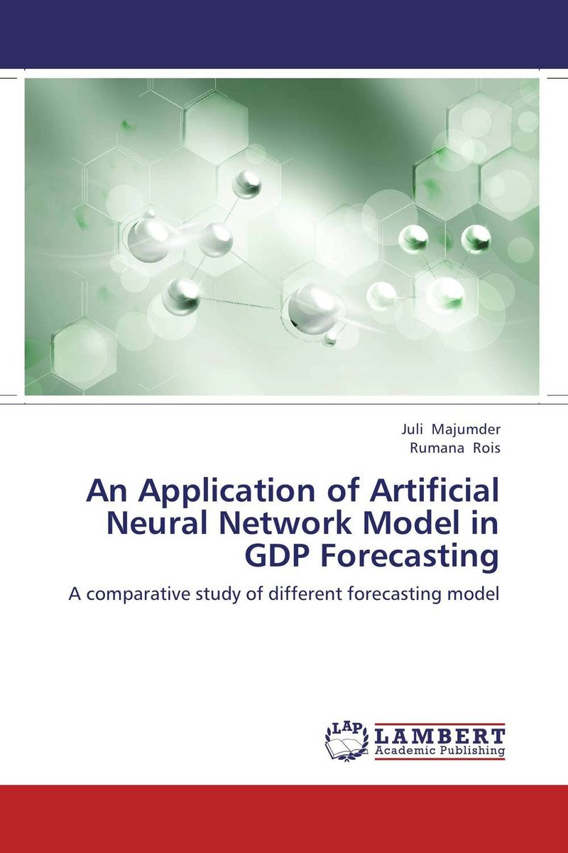 An Application of Artificial Neural Network Model in GDP Forecasting web spam detection application using neural network