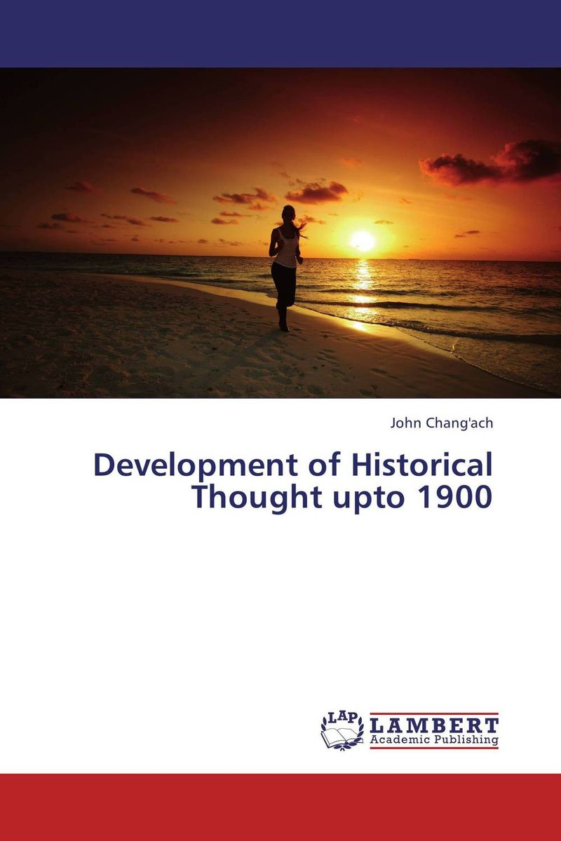 Development of Historical Thought upto 1900 the historical study of women