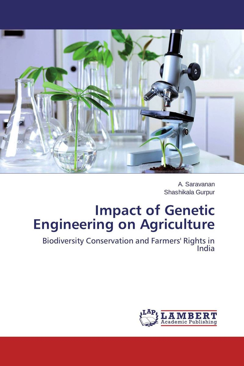 Impact of Genetic Engineering on Agriculture pw macavoy macavoy crisis of the regulatory commissions