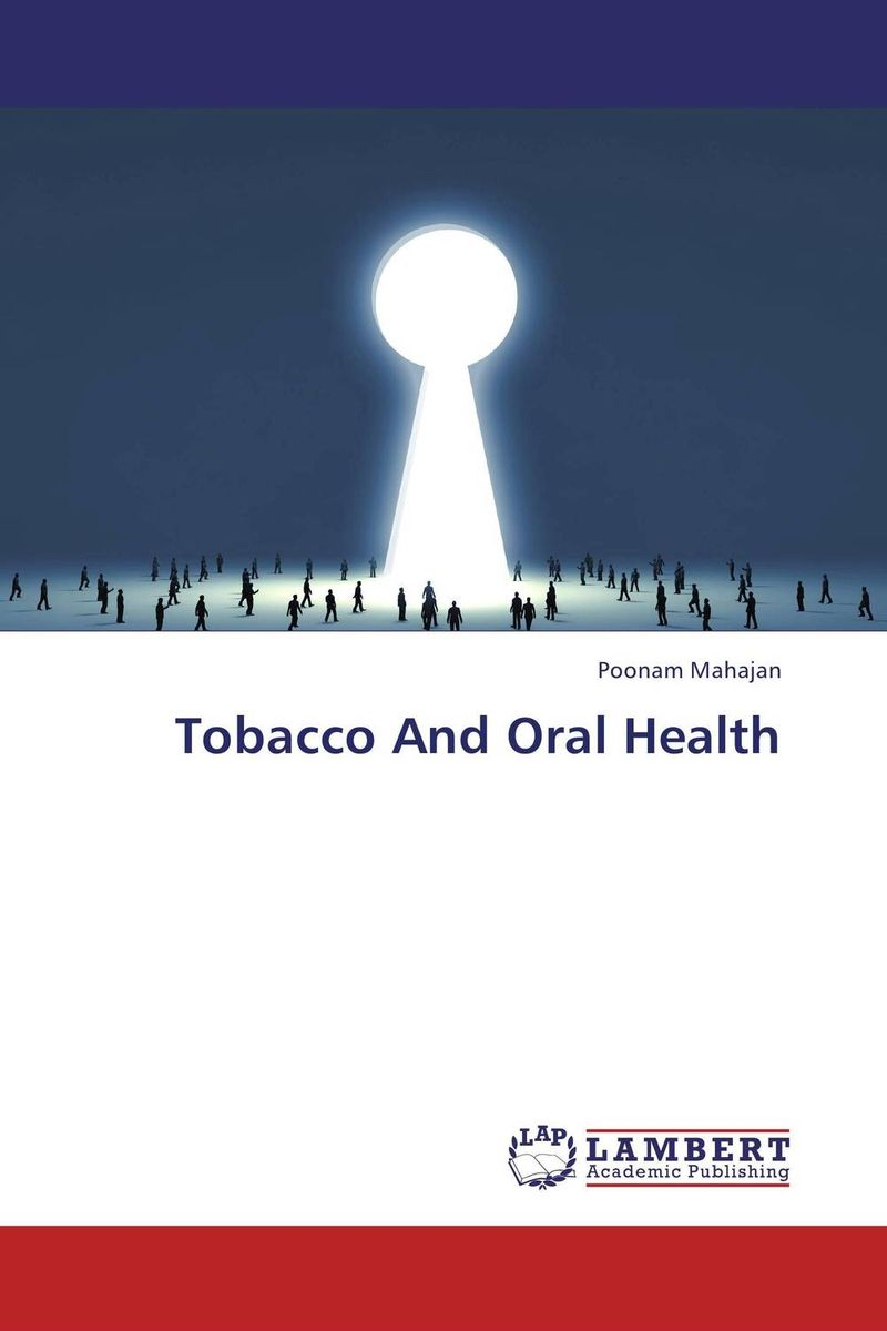 Tobacco And Oral Health effects of tobacco on oral tissues