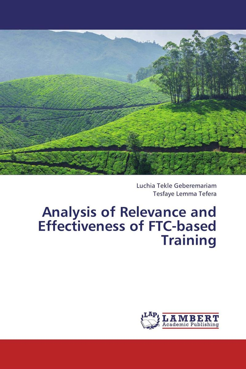 Analysis of Relevance and Effectiveness of FTC-based Training elaine biech training and development for dummies