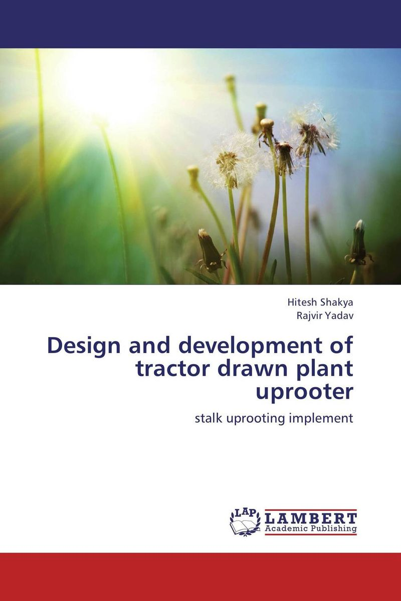 Design and development of  tractor drawn plant uprooter development of a computational interface for small hydropower plant