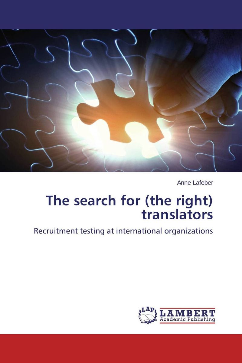 The search for (the right) translators the search for the right translators